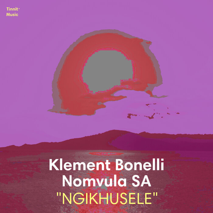 Klement Bonelli, Nomvula SA – Ngikhusele [Tinnit Music]